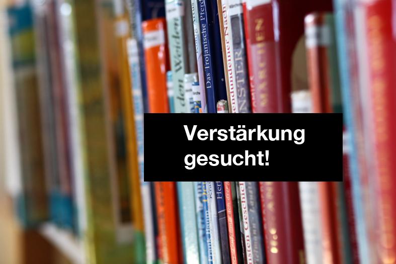 Verstärkung für die Bücherei gesucht!